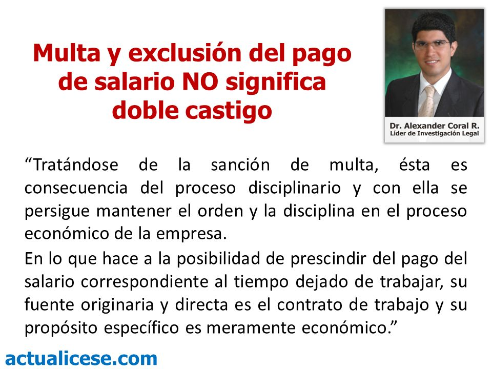 Multa y exclusión del pago de salario NO significa doble castigo