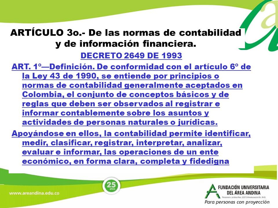 ARTÍCULO 3o.- De las normas de contabilidad y de información financiera.