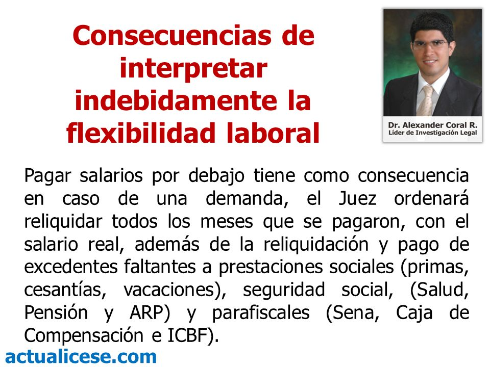 Consecuencias de interpretar indebidamente la flexibilidad laboral