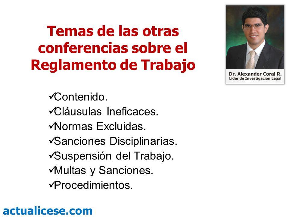 Temas de las otras conferencias sobre el Reglamento de Trabajo