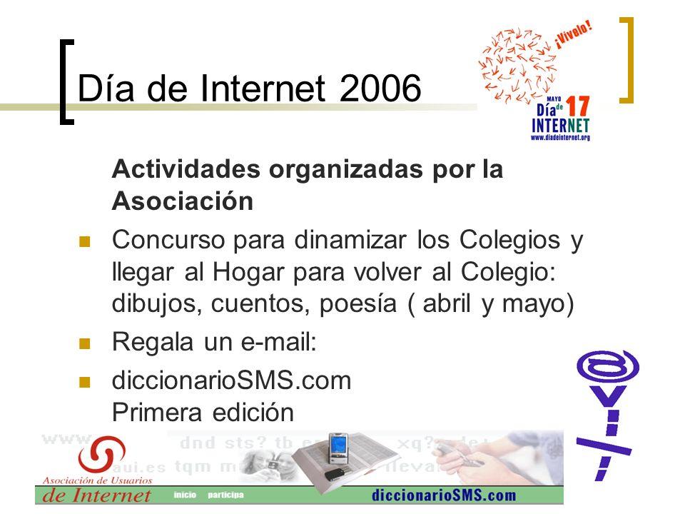 Día de Internet 2006 Actividades organizadas por la Asociación