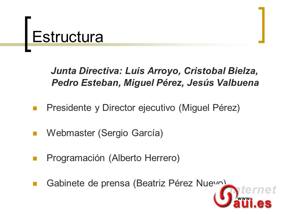 Estructura Junta Directiva: Luis Arroyo, Cristobal Bielza, Pedro Esteban, Miguel Pérez, Jesús Valbuena.