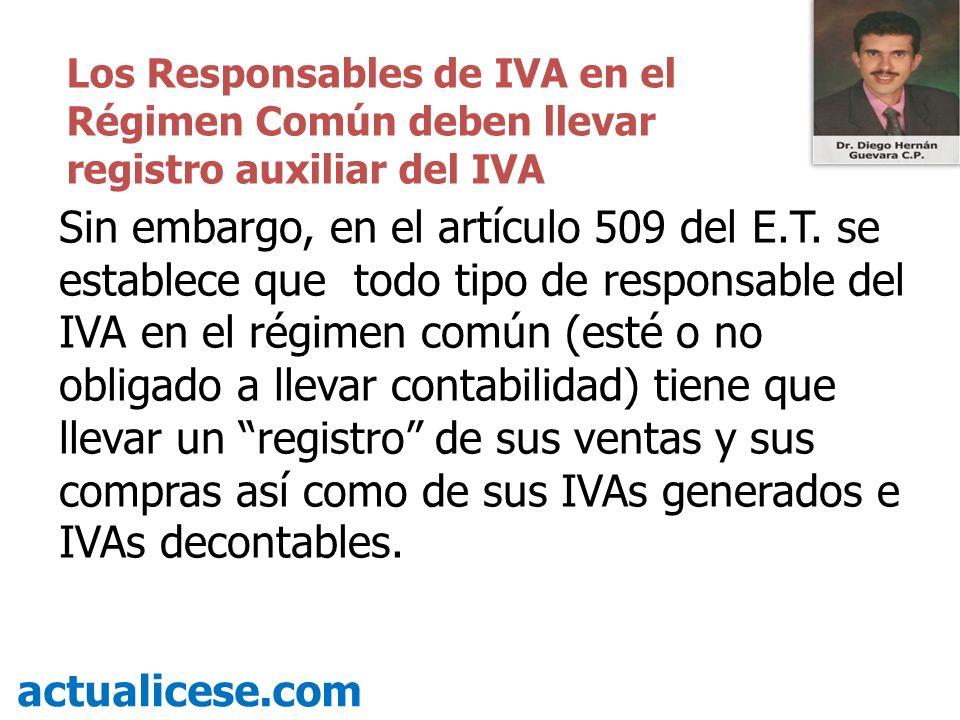 Los Responsables de IVA en el Régimen Común deben llevar registro auxiliar del IVA