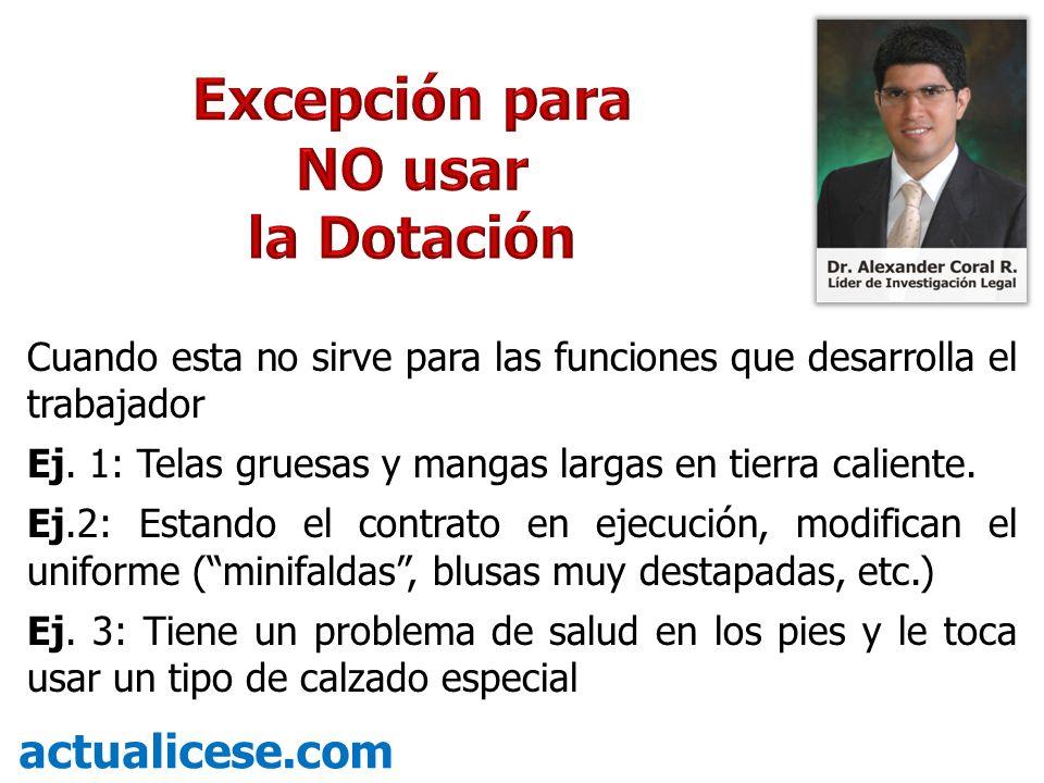 Excepción para NO usar la Dotación