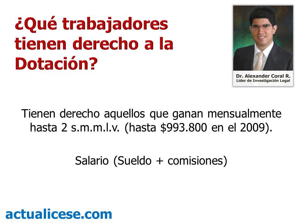Salario (Sueldo + comisiones)
