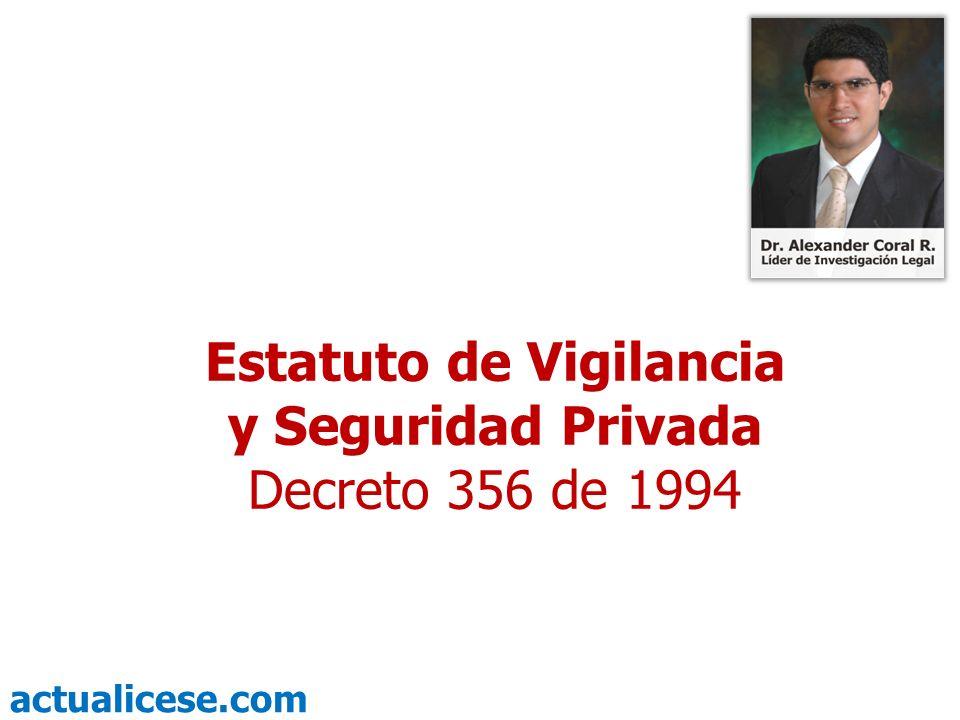 Estatuto de Vigilancia y Seguridad Privada