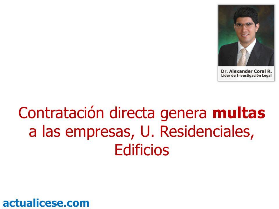 Contratación directa genera multas a las empresas, U
