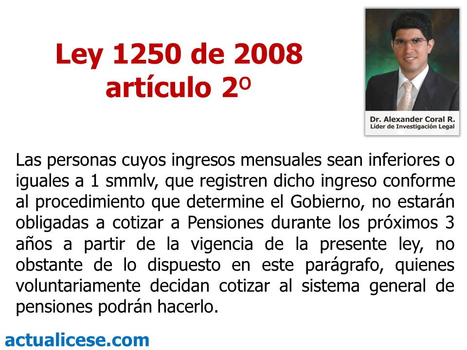 Ley 1250 de 2008 artículo 2º