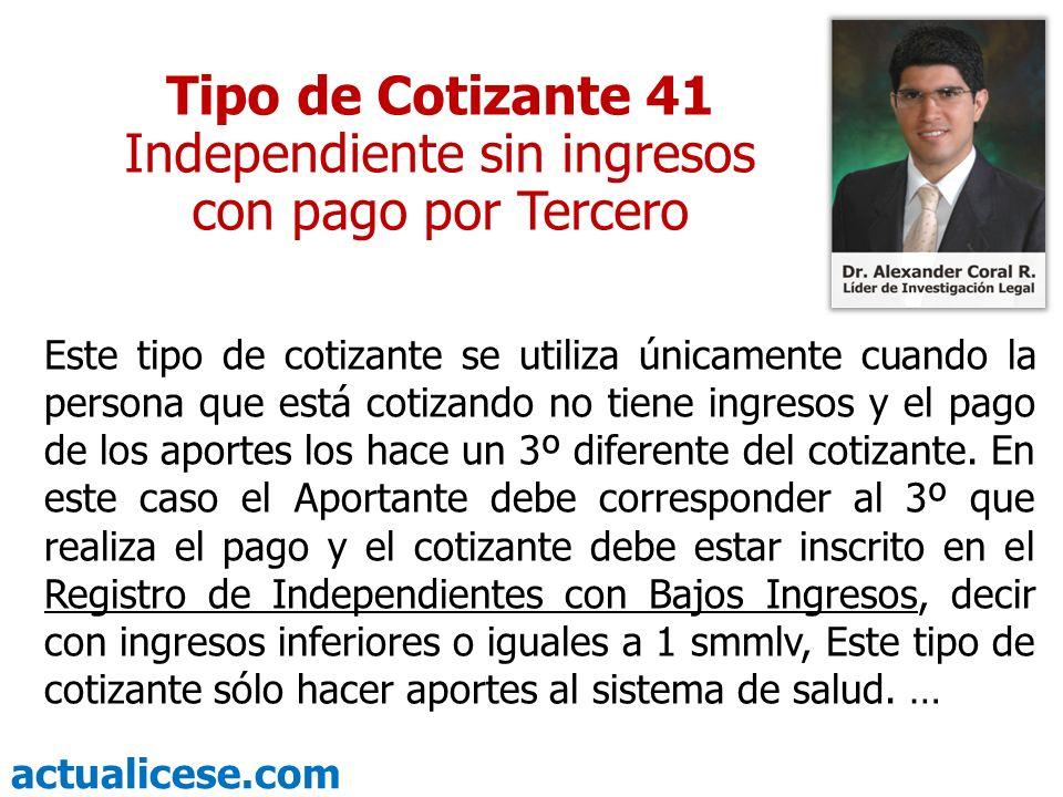 Independiente sin ingresos con pago por Tercero