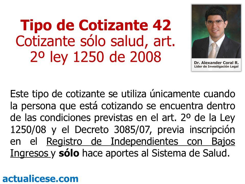 Cotizante sólo salud, art. 2º ley 1250 de 2008