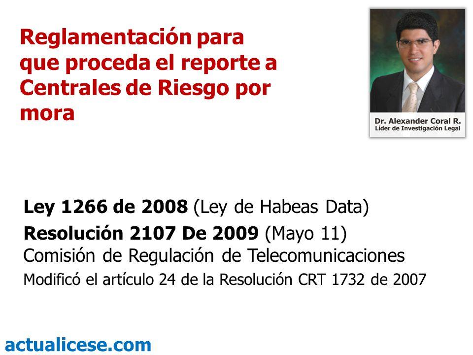 Reglamentación para que proceda el reporte a Centrales de Riesgo por mora