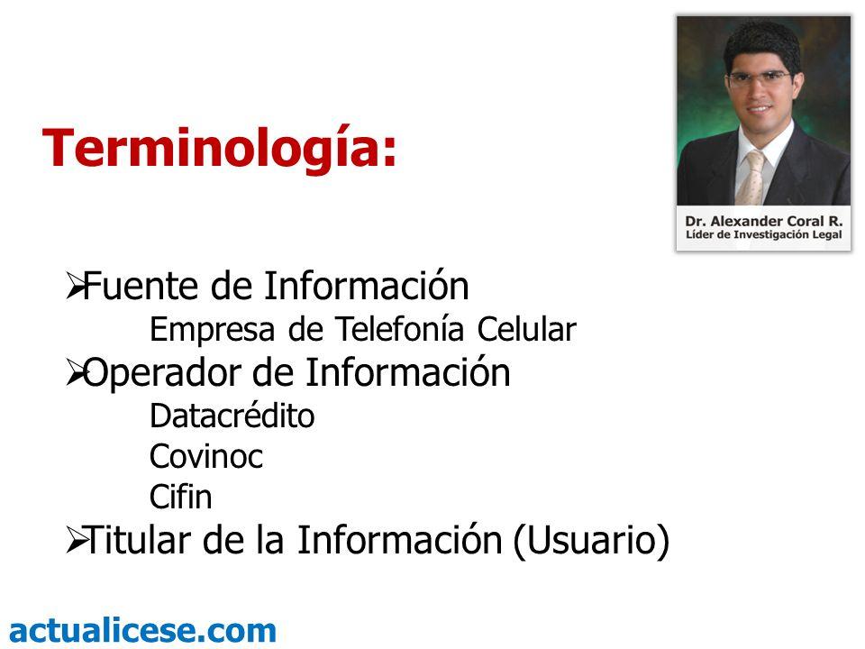 Terminología: Fuente de Información Operador de Información
