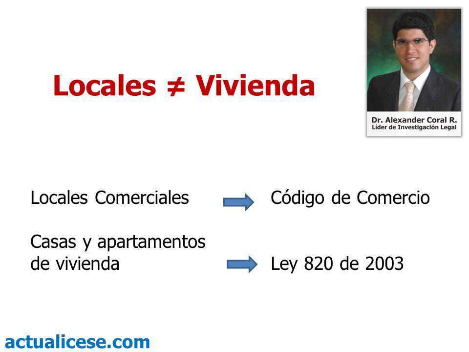 Locales ≠ Vivienda Locales Comerciales Código de Comercio