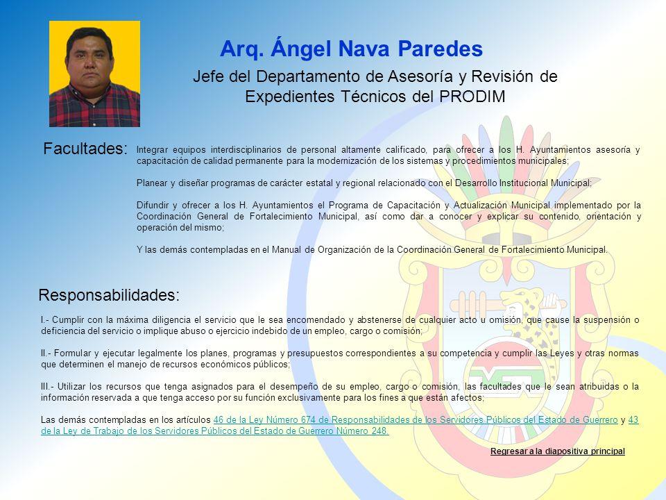 Arq. Ángel Nava Paredes Jefe del Departamento de Asesoría y Revisión de Expedientes Técnicos del PRODIM.