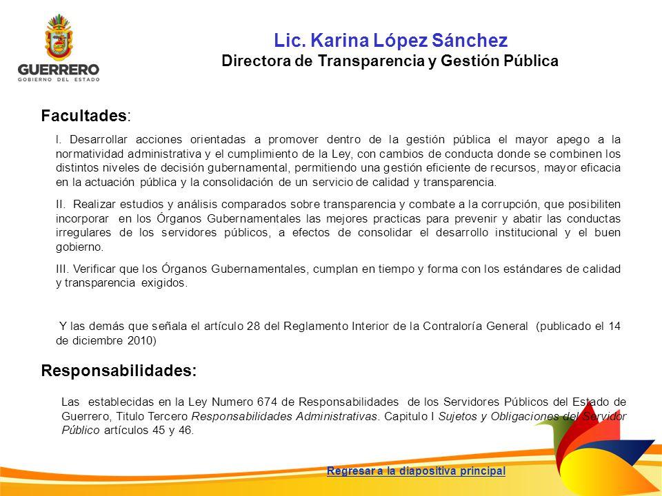 Lic. Karina López Sánchez Directora de Transparencia y Gestión Pública
