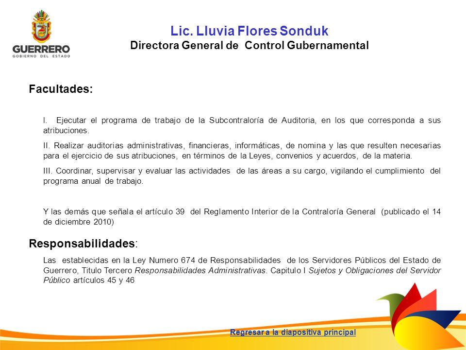 Lic. Lluvia Flores Sonduk Directora General de Control Gubernamental