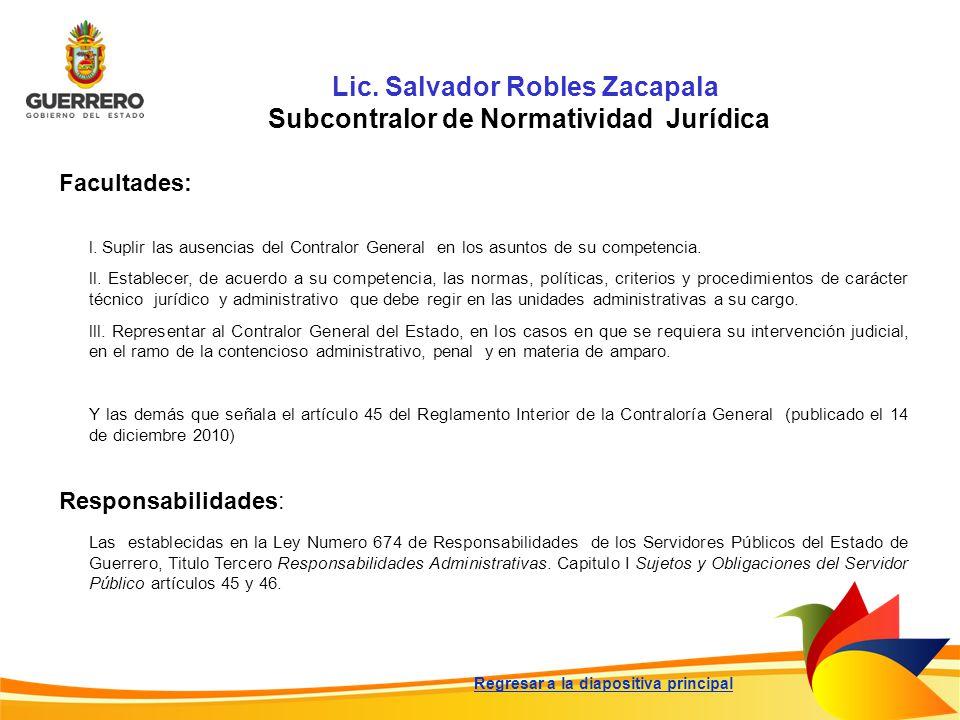 Lic. Salvador Robles Zacapala Subcontralor de Normatividad Jurídica
