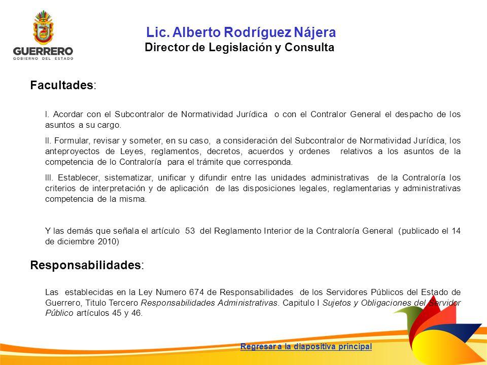 Lic. Alberto Rodríguez Nájera Director de Legislación y Consulta