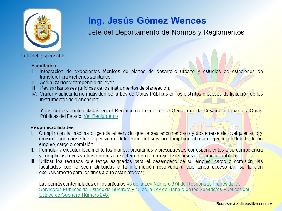 Ing. Jesús Gómez Wences Jefe del Departamento de Normas y Reglamentos