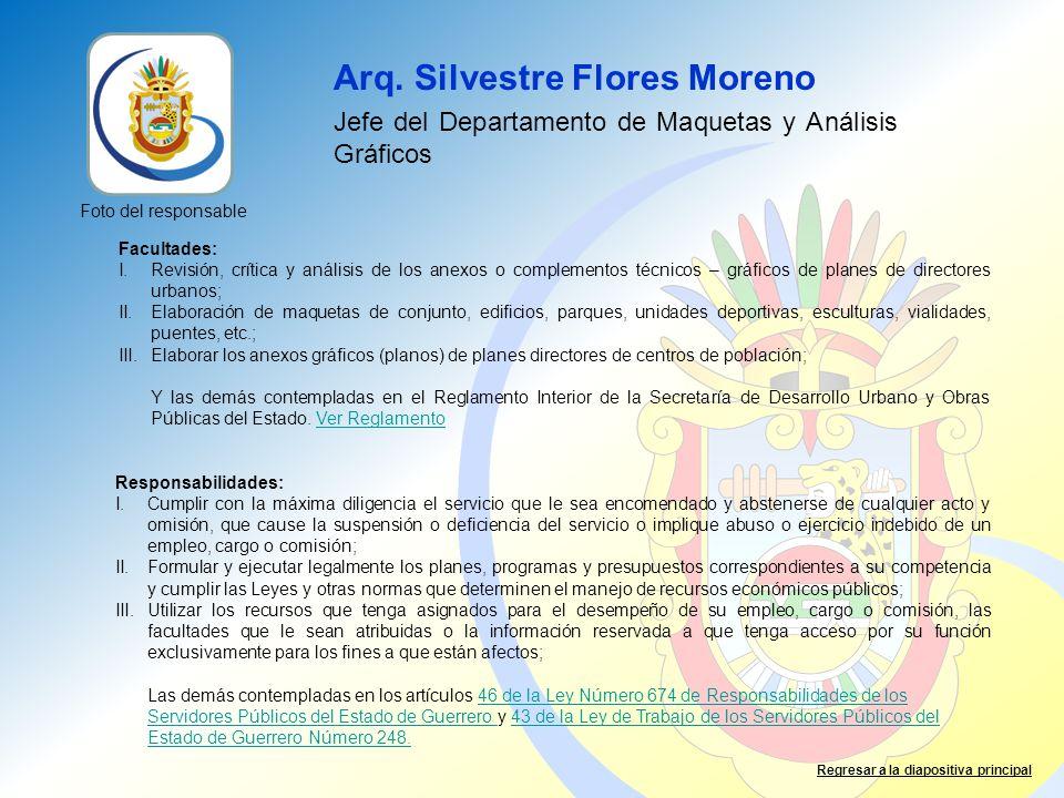 Arq. Silvestre Flores Moreno