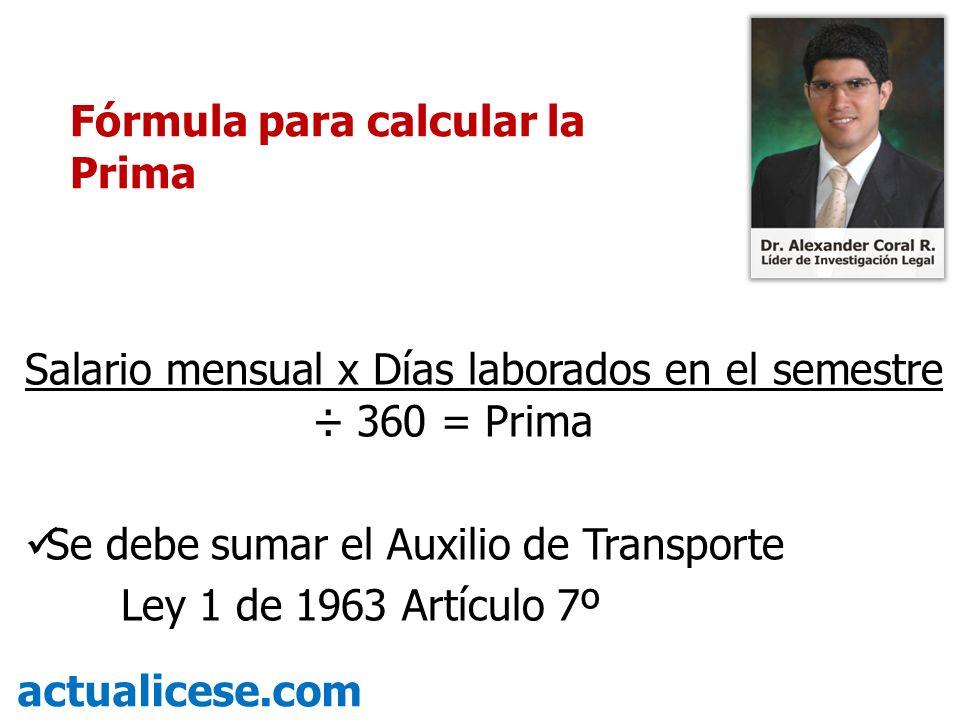 Fórmula para calcular la Prima