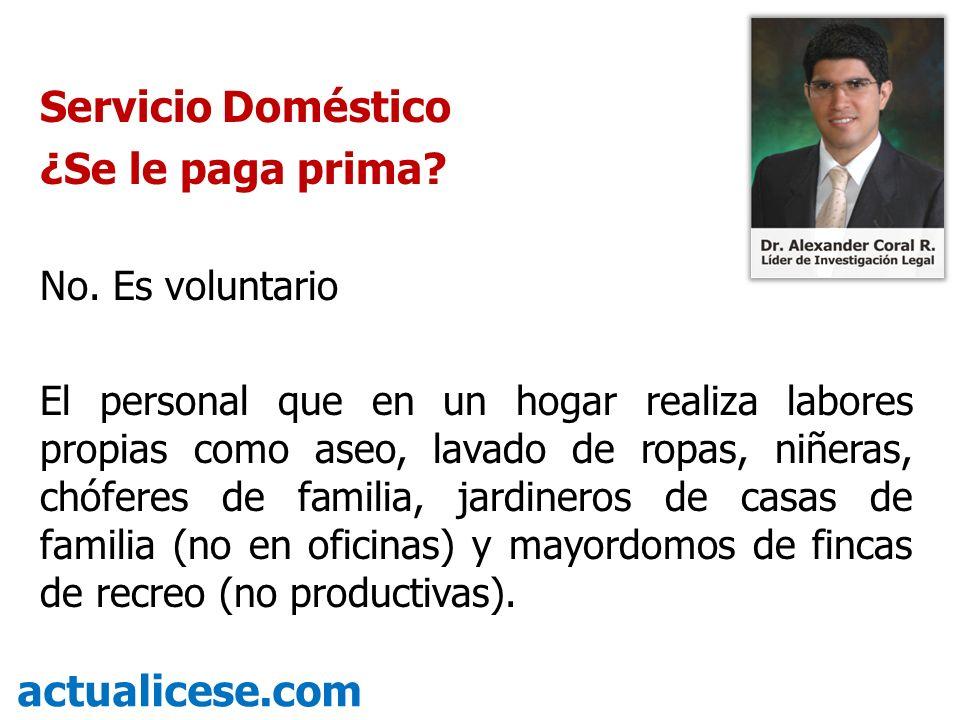 Servicio Doméstico ¿Se le paga prima actualicese.com