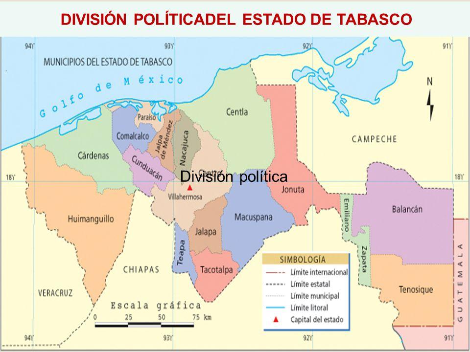DIVISIÓN POLÍTICADEL ESTADO DE TABASCO