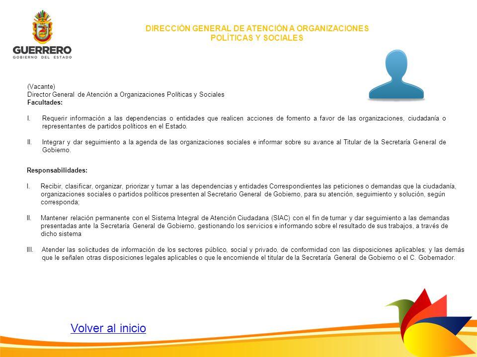 DIRECCIÓN GENERAL DE ATENCIÓN A ORGANIZACIONES POLÍTICAS Y SOCIALES