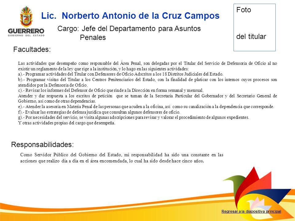 Lic. Norberto Antonio de la Cruz Campos