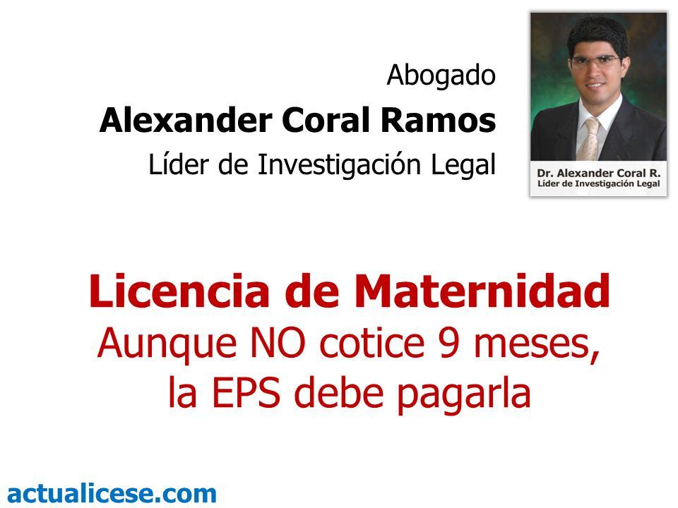 Licencia de Maternidad Aunque NO cotice 9 meses, la EPS debe pagarla