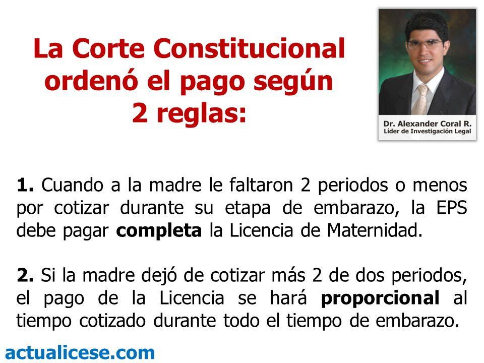 La Corte Constitucional ordenó el pago según 2 reglas: