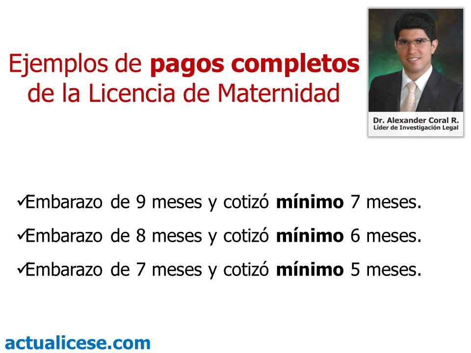 Ejemplos de pagos completos de la Licencia de Maternidad
