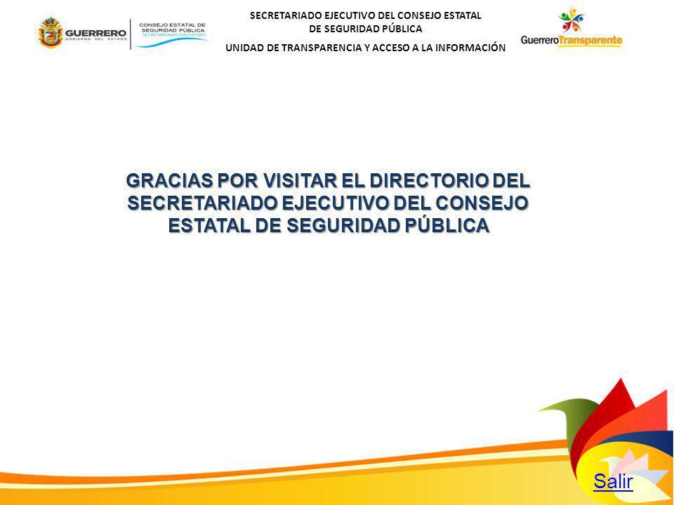 GRACIAS POR VISITAR EL DIRECTORIO DEL SECRETARIADO EJECUTIVO DEL CONSEJO ESTATAL DE SEGURIDAD PÚBLICA