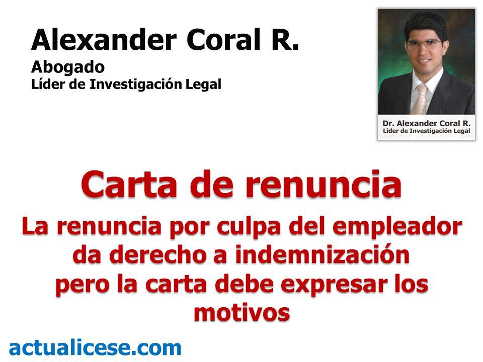 Carta de renuncia Alexander Coral R.