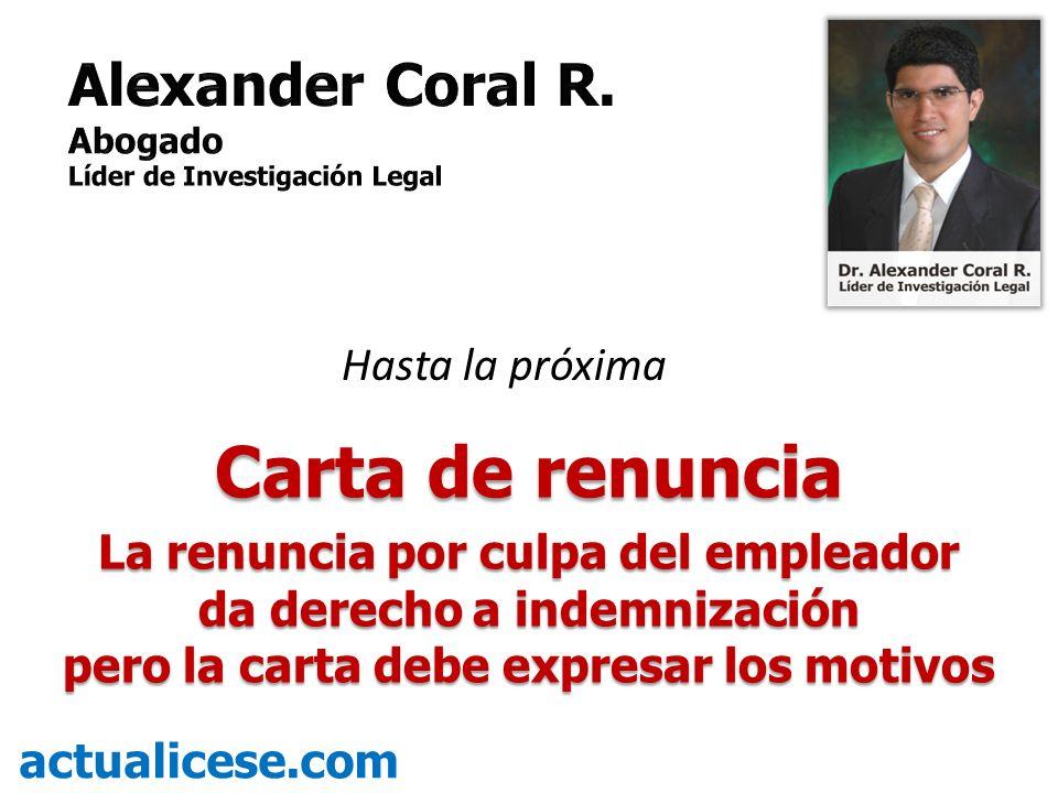 Carta de renuncia Alexander Coral R. Hasta la próxima