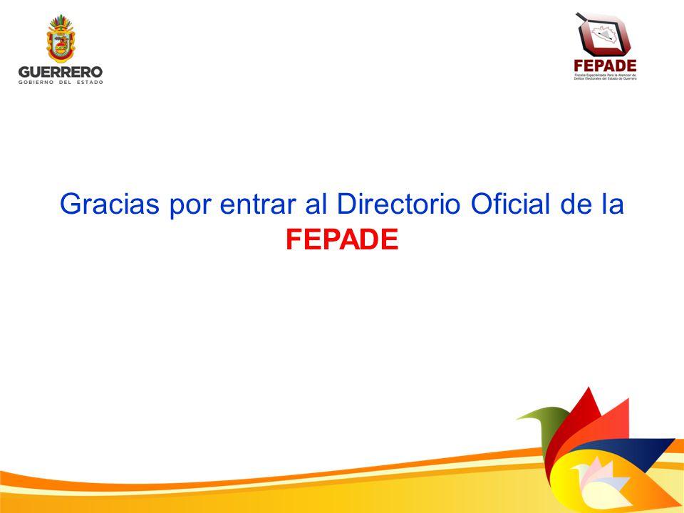 Gracias por entrar al Directorio Oficial de la FEPADE