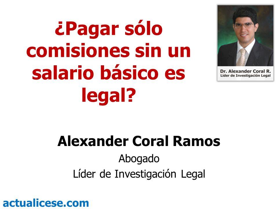 ¿Pagar sólo comisiones sin un salario básico es legal