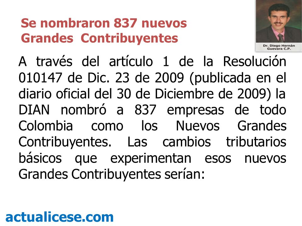 Se nombraron 837 nuevos Grandes Contribuyentes