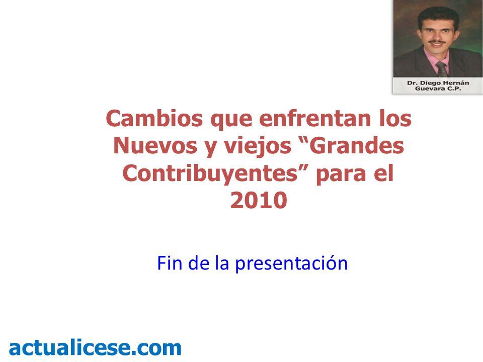 Cambios que enfrentan los Nuevos y viejos Grandes Contribuyentes para el 2010