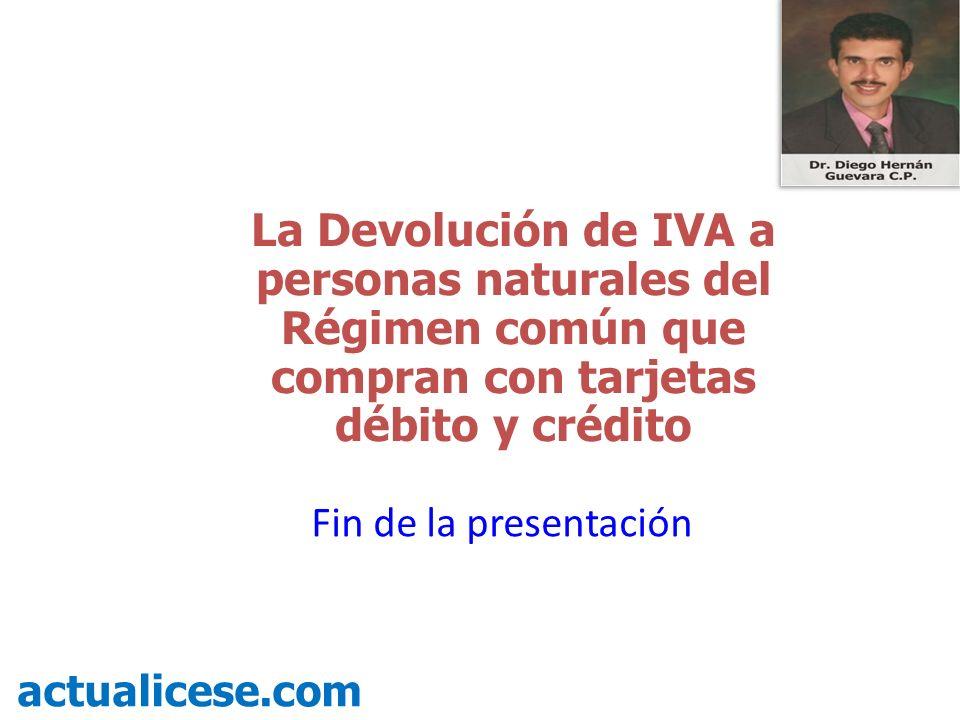 La Devolución de IVA a personas naturales del Régimen común que compran con tarjetas débito y crédito