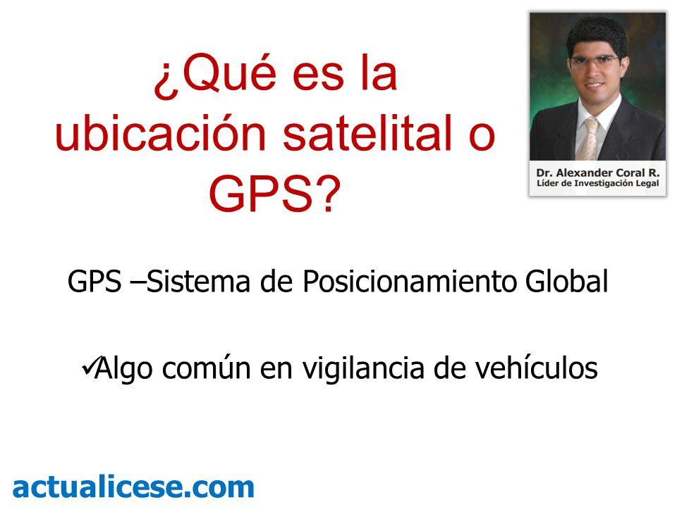 ¿Qué es la ubicación satelital o GPS