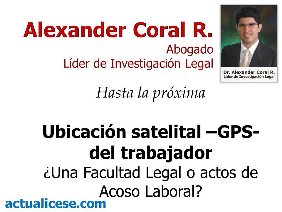 Ubicación satelital –GPS- del trabajador