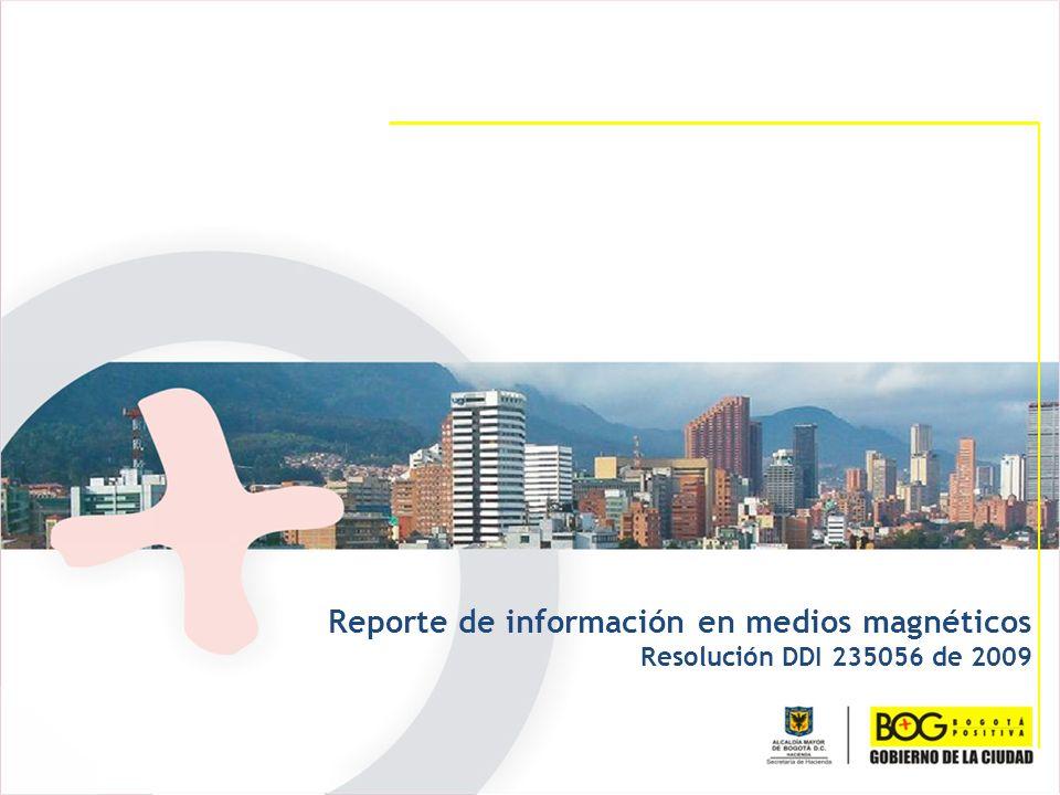 Reporte de información en medios magnéticos