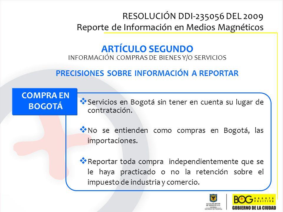PRECISIONES SOBRE INFORMACIÓN A REPORTAR