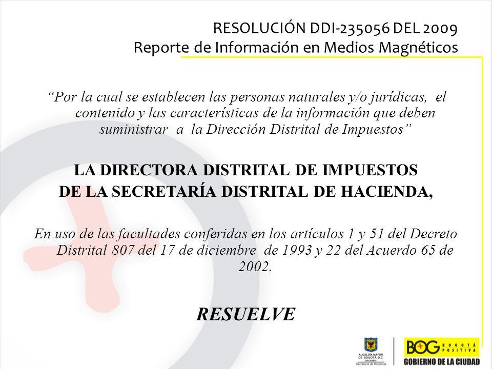 LA DIRECTORA DISTRITAL DE IMPUESTOS