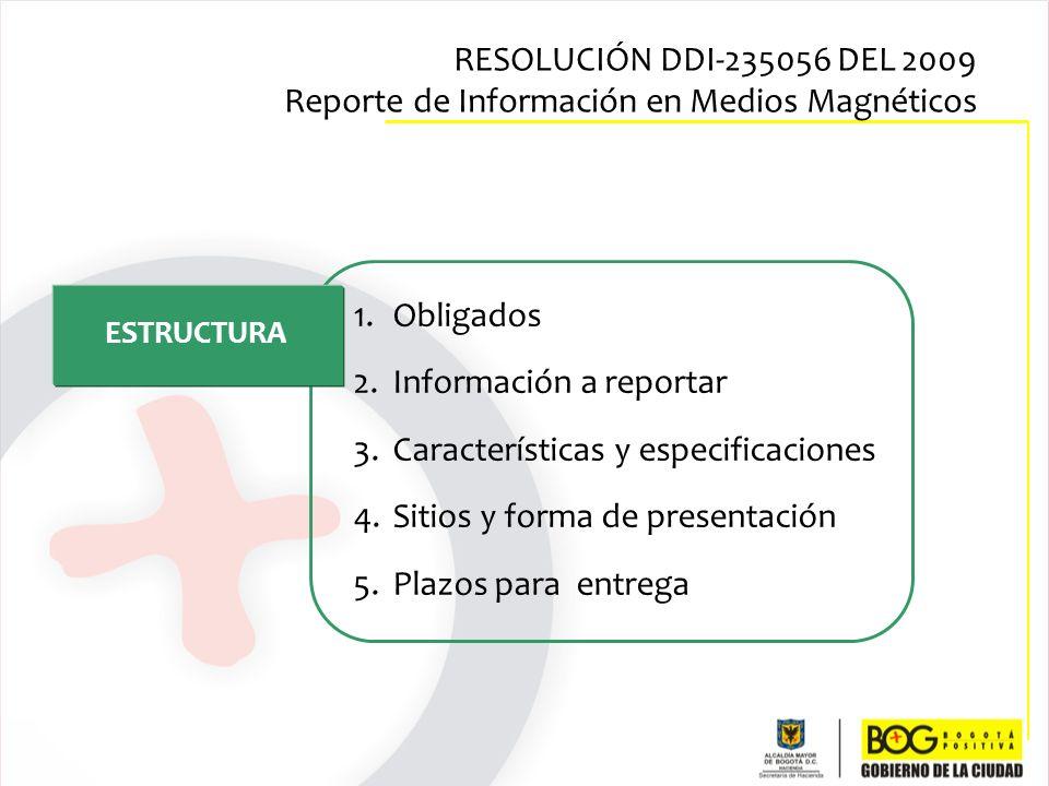 Información a reportar Características y especificaciones