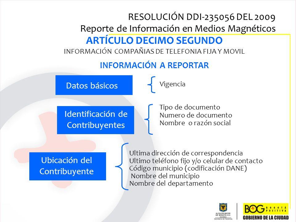 ARTÍCULO DECIMO SEGUNDO INFORMACIÓN A REPORTAR
