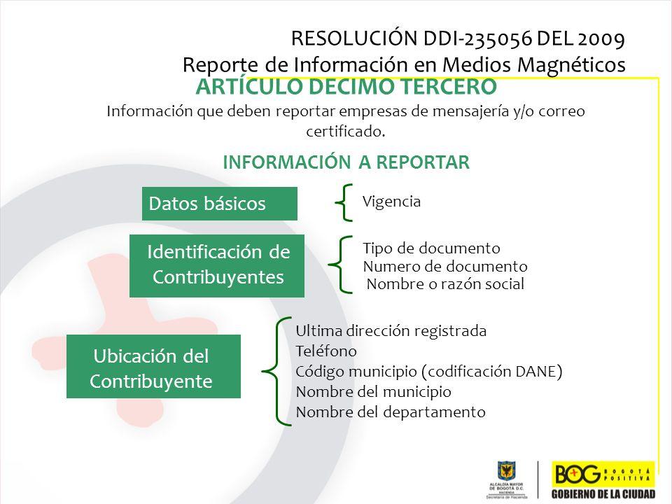 ARTÍCULO DECIMO TERCERO INFORMACIÓN A REPORTAR