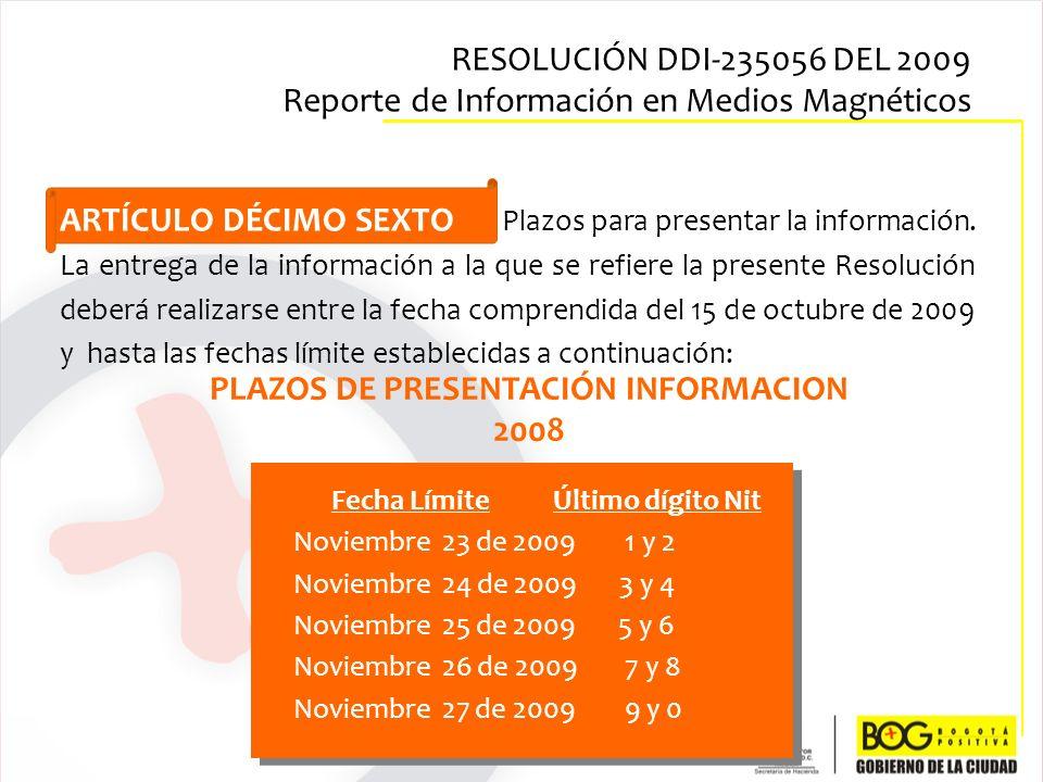 PLAZOS DE PRESENTACIÓN INFORMACION 2008