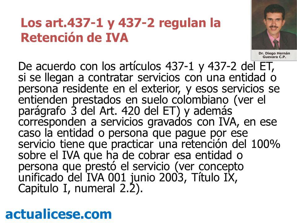 actualicese.com Los art.437-1 y 437-2 regulan la Retención de IVA